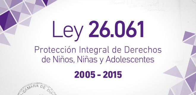28 de septiembre, 10 años de una ley para la infancia